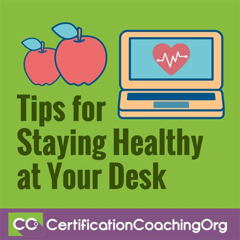 Tips for Staying Healthy at Your Desk