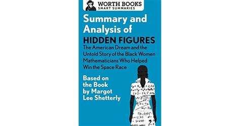 Summary and Analysis of Hidden Figures: The American Dream