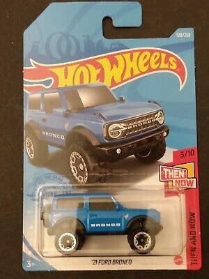 Hot Wheels 2021 HW Then & Now 2021 Ford Bronco - SUPER