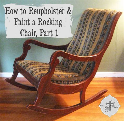 How to Reupholster & Paint a Rocking Chair, Part 1